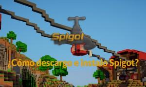 ¿Cómo instalar Spigot? (Parte 1)