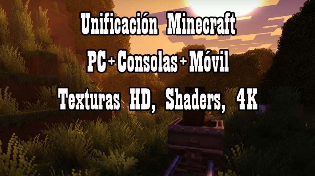 unificación de minecraft y novedades