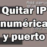 quitar ip numérica y puerto de un servidor de Minecraft