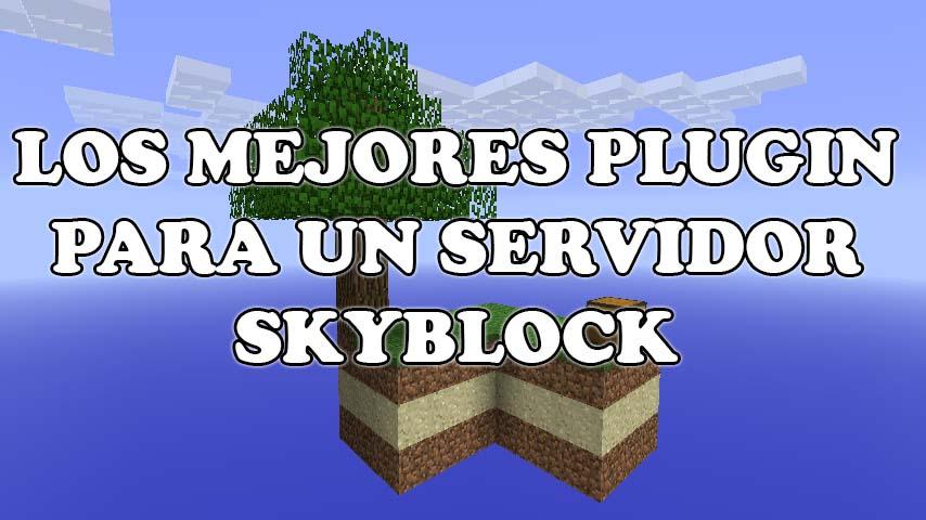 Lista de plugins para un servidor SkyBlock