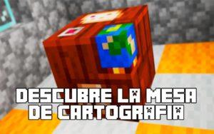 Mesa de Cartografía en Minecraft »» Descubre sus SECRETOS
