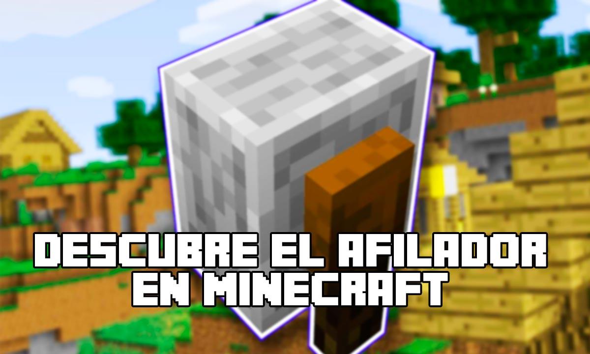 Afiladora Minecraft »» Todo lo que debes saber