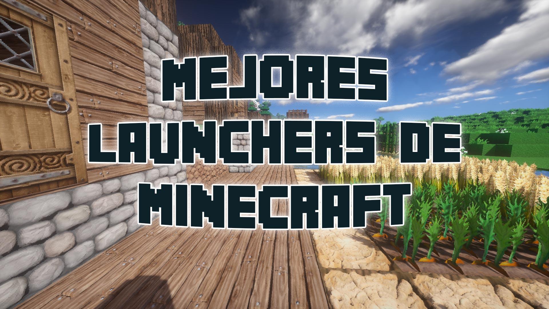 Los mejores Launcher de Minecraft No Premium 2021